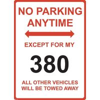 "Metal Sign - ""NO PARKING EXCEPT FOR MY 380"" MITSUBISHI"
