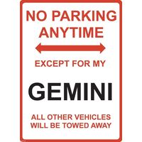 "Metal Sign - ""NO PARKING EXCEPT FOR MY GEMINI"" Holden"